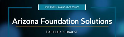 2017 BBB Torch Awards for Ethics Finalist: Arizona Foundation Solutions
