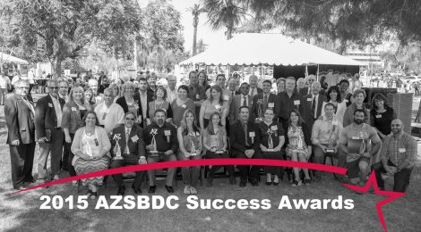 2015 Small Business Success Awards Overview - Arizona Small Business Development Center Network