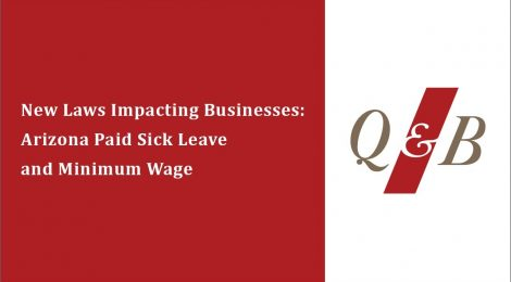 New Laws Impacting Businesses: Arizona Paid Sick Leave and Minimum Wage